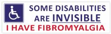 Some Disabilities Are INVISIBLE FIBROMYALGIA Car Van Sticker Waterproof Decal